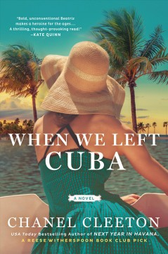 When we left Cuba / Chanel Cleeton.