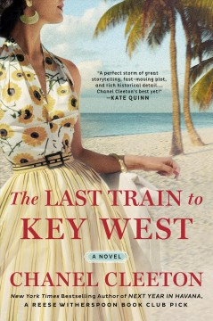 Last Train to Key West—Chanel Cleeton