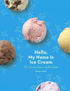 Hello, My Name Is Ice Cream, book cover
