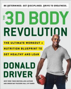 The 3D Body Revolution The Ultimate Workout + Nutrition Blueprint to Get Healthy and Lean, book cover