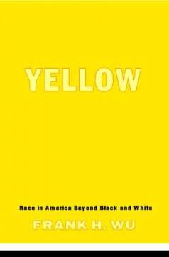 Yellow: Race in America Beyond Black and White, book cover