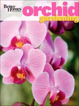 Better Homes and Gardens Orchid Gardening, portada del libro