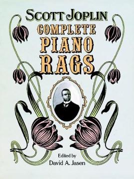 Scott Joplin: Complete Piano Rags, book cover