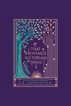 That Inevitable Victorian Thing by E. K. Johnston