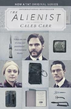 The alienist / Caleb Carr.