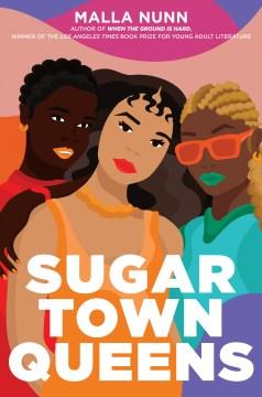 Sugar Town Queens by Malla Nun