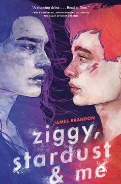 Ziggy, Stardust, & Me by James Brandon