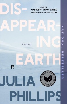 Disappearing Earth – Julia Phillips