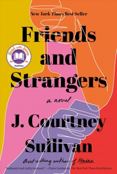 """Friends and Strangers"" - J. Courtney Sullivan"