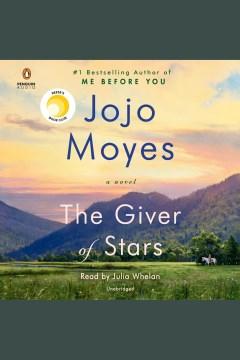 """Giver of Stars""-Jojo Moyes"