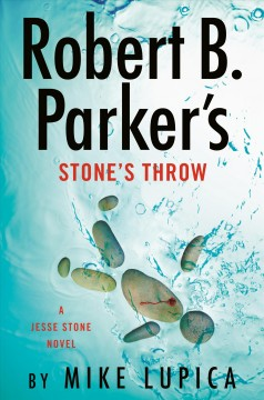 Robert B. Parker's stone's throw by Mike Lupica.
