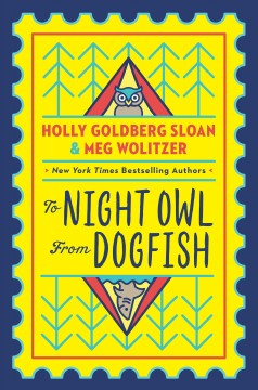 To Night Owl from Dogfish / Holly Goldberg Sloan & Meg Wolitzer.