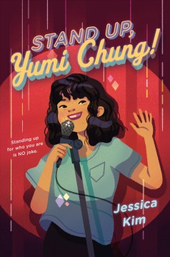 Stand Up, Yumi Chang! by Jessica Kim