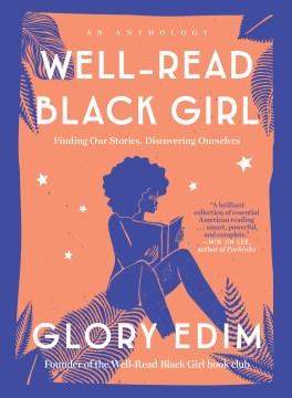 Well-Read Black Girl edited by Glory Edim