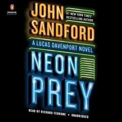 Neon prey by John Sandford.