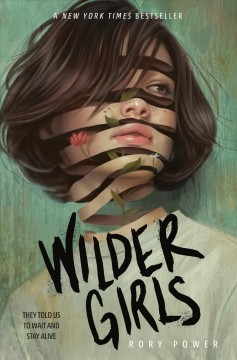 Wilder Girls – Rory Power