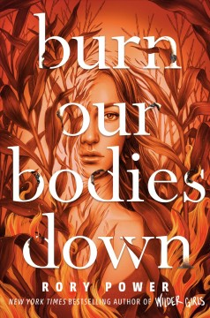 Burn Our Bodies Down, book cover