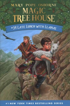 Late lunch with llamas / by Mary Pope Osborne