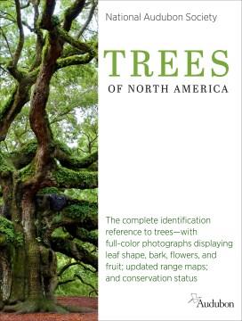 The National Audubon Society Trees of North America