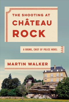 The shooting at Chateau Rock / Martin Walker.