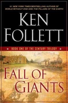 Fall of giants / Ken Follett.