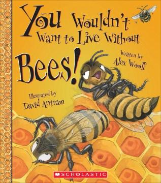 ¡No querrías vivir sin las abejas !, portada del libro