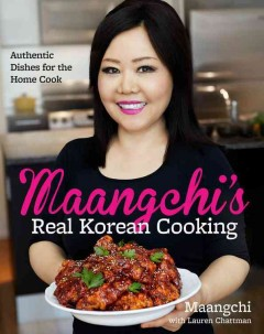 Maangchi's Real Korean Cooking: Authentic Dishes for the Home Cook, book cover