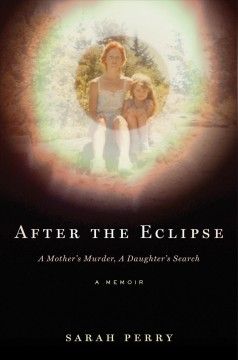 After the Eclipse: A Mother
