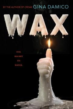 Wax by Gina Damico