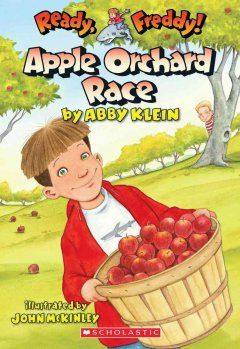Apple orchard race / by Abby Klein ; illustrated by John McKinley