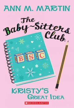 Kristy's Great Idea, book cover
