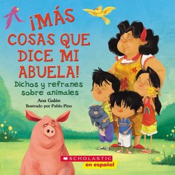 ¡Más cosas que dice mi Abuela!, book cover
