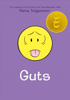 Guts by Raina Telgemeier ; with color by Braden Lamb.
