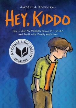 Hey, Kiddo, book cover