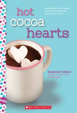 Hot cocoa hearts / Suzanne Nelson.