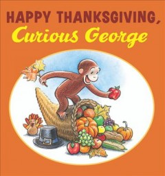 Happy Thanksgiving, Curious George, book cover