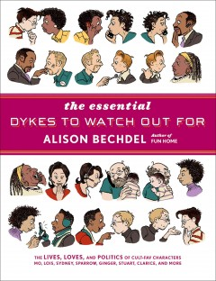 The Essential Dykes to Watch Out For , book cover