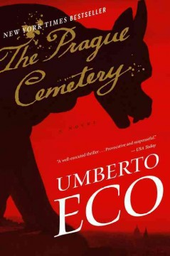The Prague cemetery Umberto Eco ; translated from the Italian by Richard Dixon.