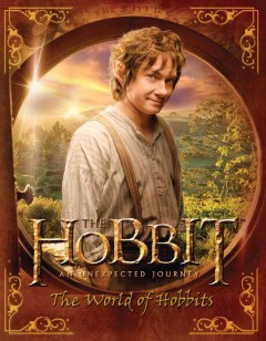 The Hobbit: An Unexpected Journey: the World of Hobbits, book cover