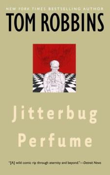 Jitterbug perfume / Tom Robbins