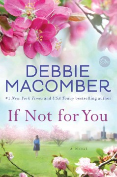 If Not For You – Debbie Macomber