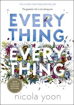 Everything, everything / Nicola Yoon