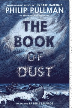 Book of Dust, #1, La Belle Sauvage by Philip Pullman