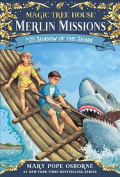 Shadow of the shark / Mary Pope Osborne ; illustrated by Sal Murdocca