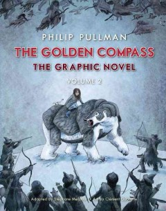 The Golden Compass: the graphic novel, volume two