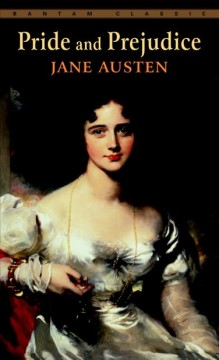 Pride and Prejudice – Jane Austen