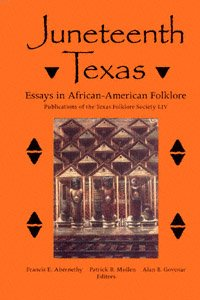 Juneteenth Texas Essays in African-American Folklore, book cover