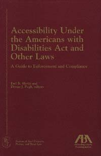 Accessibility Under the Americans With Disabilities Act and Other Laws A Guide to Enforcement, book cover