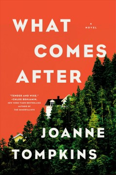What comes after by JoAnne Tompkins.