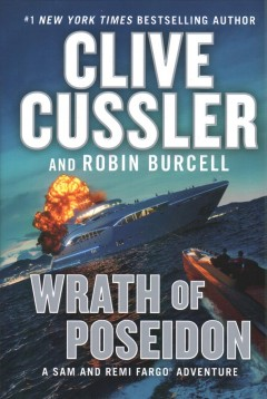 Wrath of Poseidon / Clive Cussler and Robin Burcell.